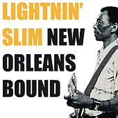 Play & Download New Orleans Bound by Lightnin' Slim | Napster