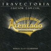 Trayectoria (Edición Especial) by Roberto Moron y su Atentado Internacional