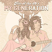 Hits of the 60's: My Generation, Vol. 1 by Various Artists