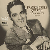 Play & Download Ivory Stride (1946-1947) by Frankie Carle | Napster