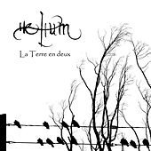 Play & Download La Terre En Deux by Helium | Napster