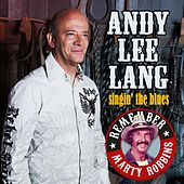 Play & Download Singin´ the Blues by Andy Lee Lang | Napster