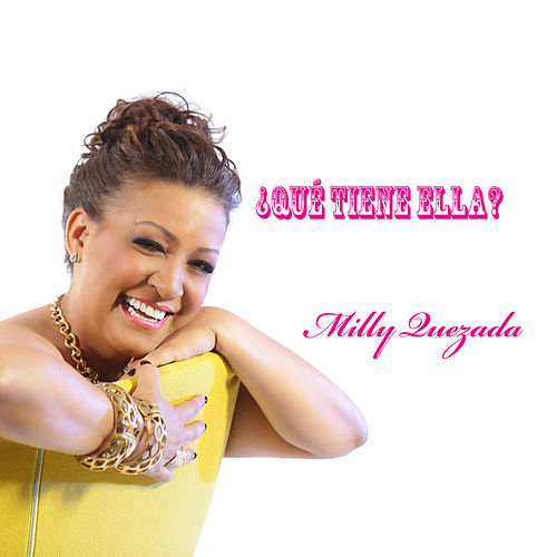Play & Download Que Tiene Ella by Milly Quezada | Napster