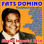 Play & Download Singles Imperial 1956 by Fats Domino | Napster