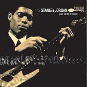 Live In New York by Stanley Jordan