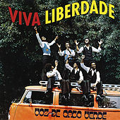 Play & Download Viva a Liberdade by Voz De Cabo Verde | Napster