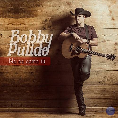 Play & Download No Es Como Tu by Bobby Pulido | Napster