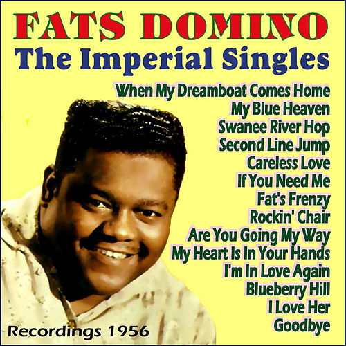 Play & Download The Imperial Singles 1956 by Fats Domino | Napster