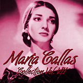 Play & Download María Callas Collection Vol.VII by Maria Callas | Napster