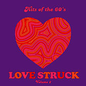 Hits of the 60's: Love Struck, Vol. 2 by Various Artists