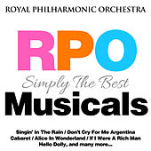 Play & Download Royal Philharmonic Orchestra: Simply the Best: Musicals by Royal Philharmonic Orchestra | Napster