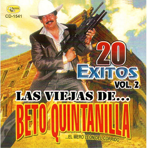 Play & Download Las Viejas de Beto Quintanilla by Beto Quintanilla | Napster
