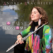 Play & Download Lotus Blossom by Andrea Brachfeld | Napster