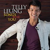 Songs for You by Telly Leung