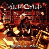 Inside My Mind by WILD CHILD