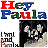 Hey Paula by Paul & Paula