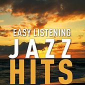 Easy Listening Jazz Hits by Various Artists