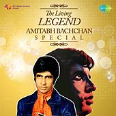 Play & Download The Living Legend: Amitabh Bachchan Special by Various Artists | Napster