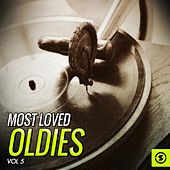 Play & Download Most Loved Oldies, Vol. 5 by Various Artists | Napster