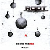 Play & Download Behind The Red - EP by Root | Napster