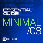Play & Download Essential Guide: Minimal, Vol. 3 - EP by Various Artists | Napster