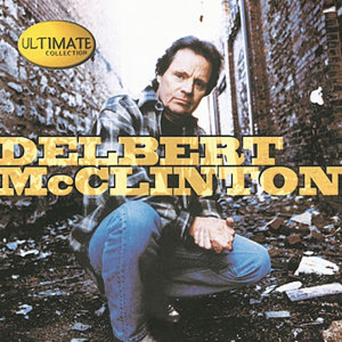 Ultimate Collection by Delbert McClinton