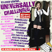 Play & Download Universally Challenged by Various Artists | Napster