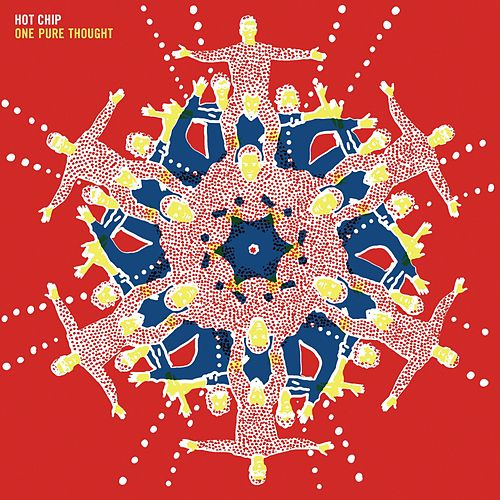 One Pure Thought by Hot Chip