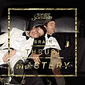 Brain Thrust Mastery by We Are Scientists