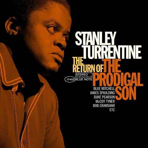 Return Of The Prodigal Son by Stanley Turrentine