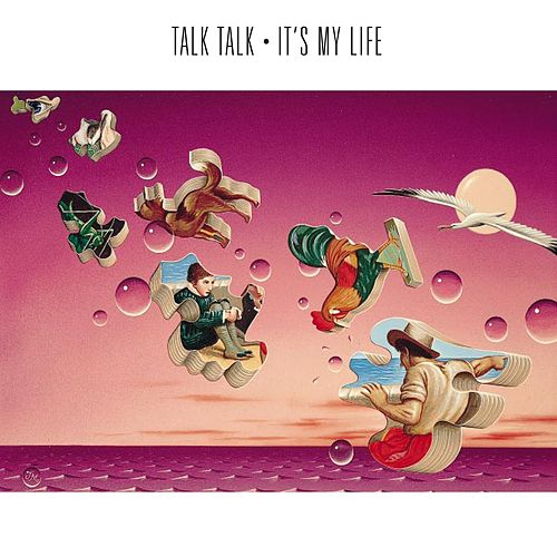 Play & Download It's My Life by Talk Talk | Napster