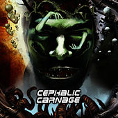 Play & Download Conforming To Abnormality by Cephalic Carnage | Napster