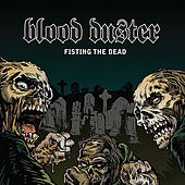 Fisting The Dead/Yeest by Blood Duster