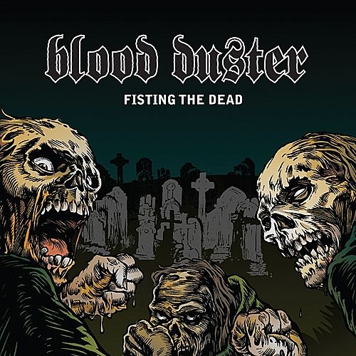 Play & Download Fisting The Dead/Yeest by Blood Duster | Napster