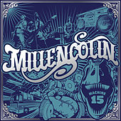Machine 15 by Millencolin