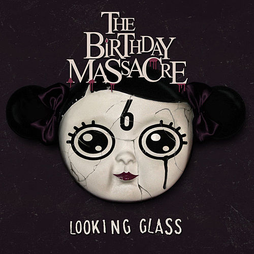 Looking Glass by The Birthday Massacre
