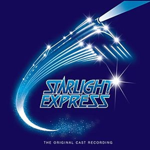 Play & Download Starlight Express by Andrew Lloyd Webber | Napster
