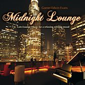 Midnight Lounge (Late-Lounge-Music for a Relaxing Evening Mood) by Gomer Edwin Evans