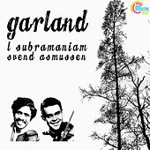 Play & Download Garland (Instrumental) by L. Subramaniam | Napster