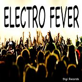 Play & Download Electro Fever (Electro 4 Motions) by Various Artists | Napster