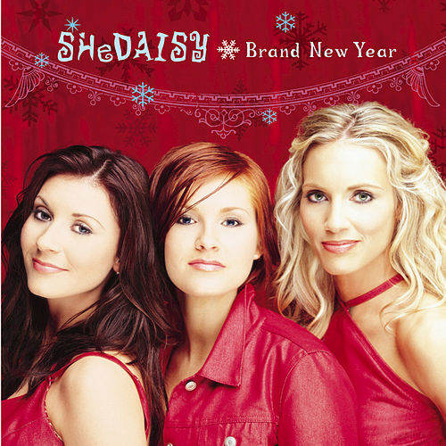 Play & Download Brand New Year by SHeDAISY | Napster