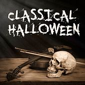 Play & Download Classical Halloween (Essential Horror Classical Music for Halloween) by Various Artists | Napster