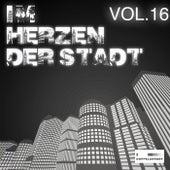 Im Herzen der Stadt, Vol. 16 by Various Artists