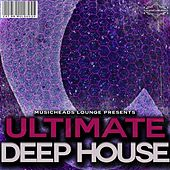 Play & Download Ultimate Deep House by Various Artists | Napster