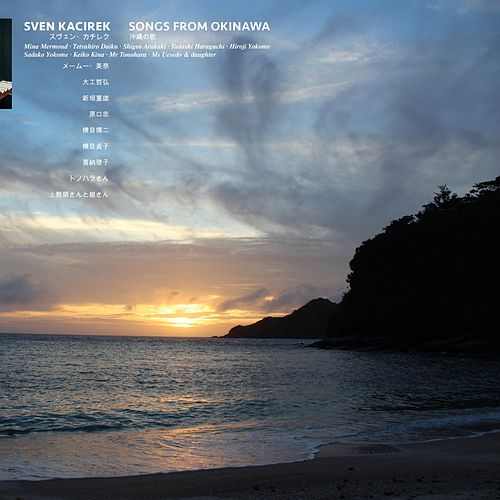 Songs From Okinawa by Sven Kacirek