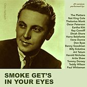 Play & Download Smoke Get's in Your Eyes (20 Versions Performed By:) by Various Artists | Napster