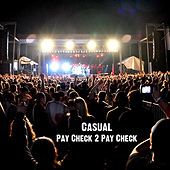 Play & Download Pay Check 2 Pay Check by Casual | Napster