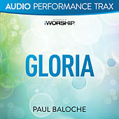 Play & Download Gloria by Paul Baloche | Napster