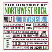 Play & Download The History of Northwest Rock Vol. 1 by Various Artists | Napster
