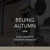 Play & Download Beijing Autumn by Shannon Kennedy | Napster